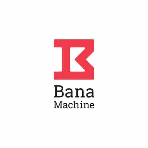 Bana Machine